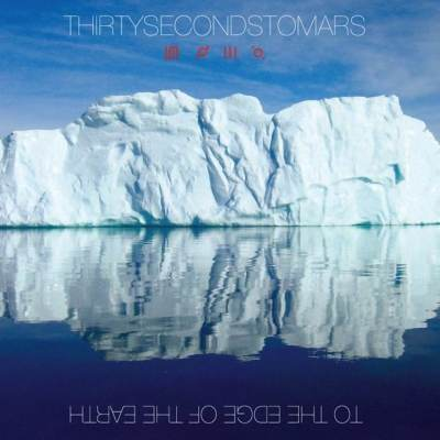 30 Seconds To Mars - Edge Of The Earth