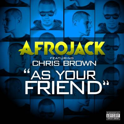 Afrojack feat.Chris Brown - As Your Friend