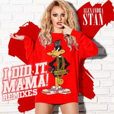 Alexandra Stan - I did it ,Mama