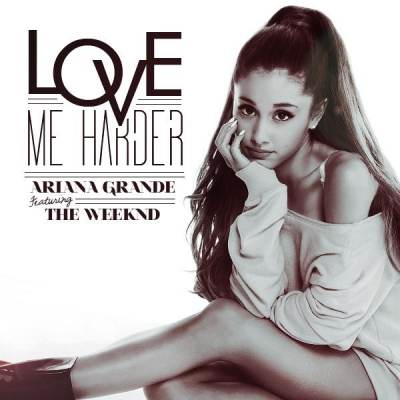 Ariana Grande - Love Me Harder (ft The Weeknd)