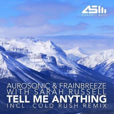 Aurosonic feat. Frainbreeze & Sarah Russell - Tell Me Anything