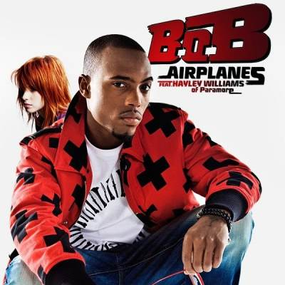 B.O.B - Airplanes (feat. Hayley Williams of Paramore) - Airplanes