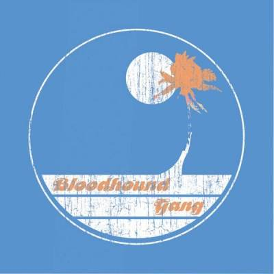 Bloodhound Gang - Screwing You On The Beach At Night (Cape May I rmx)