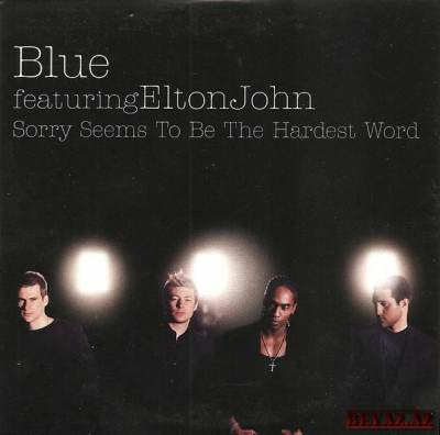 Blue - Sorry Seems To Be The Hardest Word (Feat. Elton John)-minus