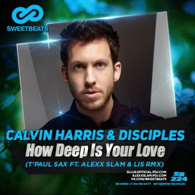 Calvin Harris & Disciples  How Deep Is Your Love (Original M - How Deep Is Your Love (Original Mix)