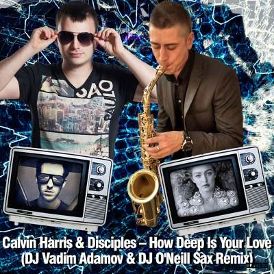 Calvin Harris feat. Disciples - How Deep is Your Love (Original Mix)
