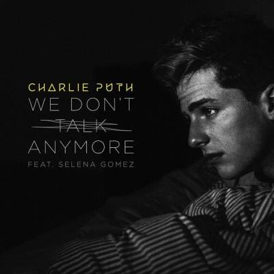 Charlie Puth Ft. Selena Gomez - We Dont Talk Anymore