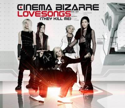 Cinema Bizarre - Love songs (They Kill Me) (Dave Aude Remix)