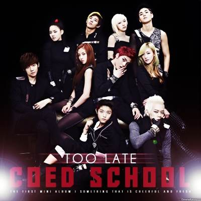 Coed School - Too Late