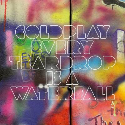 Coldplay - Every Teardrop Is A Waterfall (OST Red Band Society)