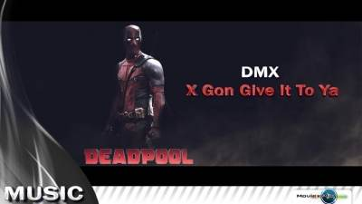 DMX - X Gon Give It to Ya | OST дэдпул |