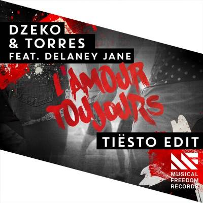 Dzeko & Torres feat. Delaney Jane - L'Amour Toujours (Tiesto Edit)