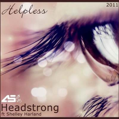 Headstrong feat. Shelley Harland - Helpless (Aurosonic Progressive Mix)