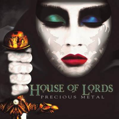 HOUSE OF LORDS  ℗ 2014 - Precious Metal - full album