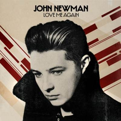 John Newman - I need to know now, know now can you love me again