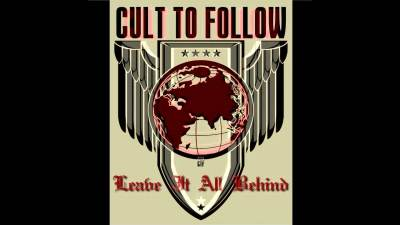 CTF - Leave It All Behind (Cult To Follow)