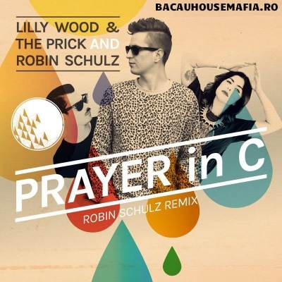 Lilly Wood and The Prick (Robin Schulz Radio Edit) - Prayer In C (Замедленная)