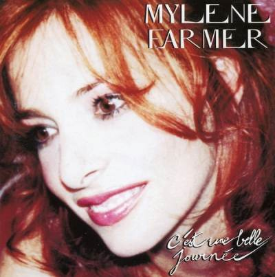 Milen Farmer - C'EST UNE BELLE JOURNEE single mix