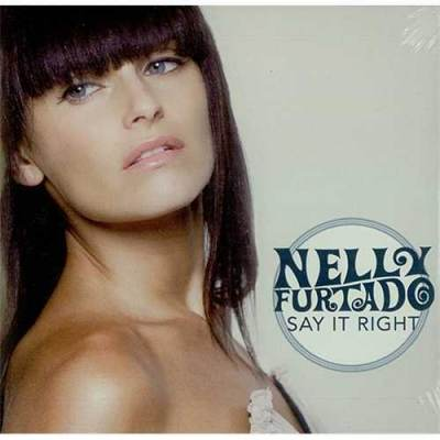 [Nelly Fortado - Say it right]