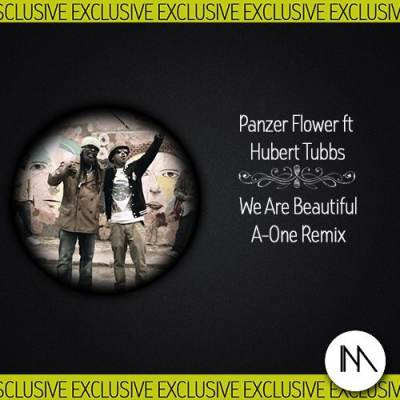 Panzer Flower feat. Hubert Tubbs - We Are Beautiful