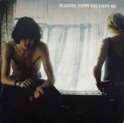 placebo - Еvery me and every you