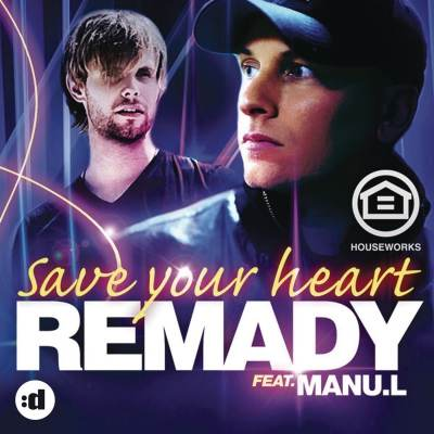 Remady feat. Manu-L - Save Your Heart (Slin Project Radio Edit)