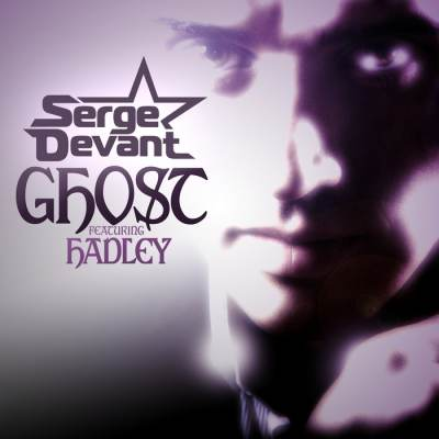 Serge Devant feat. Hadley - - Ghost (Radio Edit)