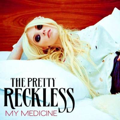 The Pretty Reckless - Somebody mixed my medicine